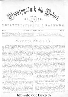 Dwutygodnik dla Kobiet : pismo beletrystyczne i naukowe, R.1, 1881, nr 24