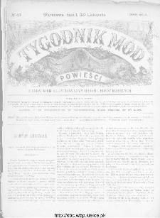 Tygodnik Mód i Powieści : z dodatkiem illustrowanym ubrań i robót kobiecych 1886, nr 46