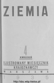 Ziemia : ilustrowany miesięcznik krajoznawczy 1935, R.XXV, nr 4