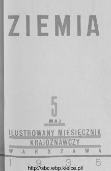 Ziemia : ilustrowany miesięcznik krajoznawczy 1935, R.XXV, nr 5
