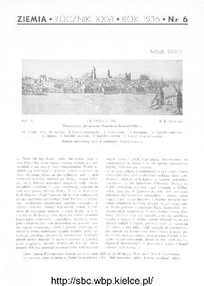 Ziemia : ilustrowany miesięcznik krajoznawczy 1936, R.XXVI, nr 6
