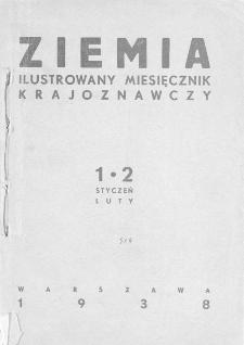 Ziemia : ilustrowany miesięcznik krajoznawczy 1938, R.XXVIII, spis treści