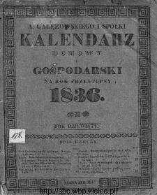 A. Gałęzowskiego i Spółki Kalendarz Domowy i Gospodarski na Rok Zwyczajny ... : na południk warszawski ułożony.1836