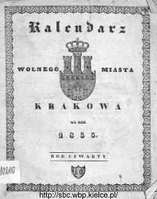 Kalendarz Polski, Ruski, Astronomiczno-Gospodarski i Domowy na Rok Pański... : w którym znajduje się wiele ciekawych i [..] pożytecznych wiadomości : na sposób F. X. Ryszkowskiego 1835
