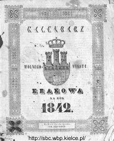 Kalendarz Polski, Ruski, Astronomiczno-Gospodarski i Domowy na Rok Pański... : w którym znajduje się wiele ciekawych i [..] pożytecznych wiadomości : na sposób F. X. Ryszkowskiego 1842