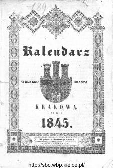 Kalendarz Polski, Ruski, Astronomiczno-Gospodarski i Domowy na Rok Pański... : w którym znajduje się wiele ciekawych i [..] pożytecznych wiadomości : na sposób F. X. Ryszkowskiego 1845