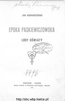 Epoka paskiewiczowska : losy oświaty
