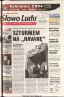 Słowo Ludu 2003 R.LIV, nr 273 (Ponidzie, Jędrzejów, Włoszczowa, Sandomierz, Staszów, Opatów)