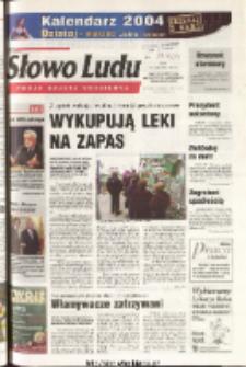Słowo Ludu 2003 R.LIV, nr 274 (Ponidzie, Jędrzejów, Włoszczowa, Sandomierz, Staszów, Opatów)