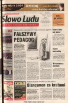 Słowo Ludu 2003 R.LIV, nr 285 (Ponidzie, Jędrzejów, Włoszczowa, Sandomierz, Staszów, Opatów)