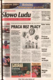 Słowo Ludu 2003 R.LIV, nr 287 (Ponidzie, Jędrzejów, Włoszczowa, Sandomierz, Staszów, Opatów)