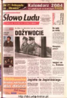 Słowo Ludu 2003 R.LIV, nr 265 (Ostrowiec, Starachowice, Skarżysko, Końskie, Ponidzie, Jędrzejów, Włoszczowa, Sandomierz, Staszów, Opatów)