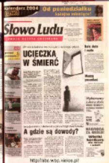 Słowo Ludu 2003 R.LIV, nr 283 (Ostrowiec, Starachowice, Skarżysko, Końskie, Ponidzie, Jędrzejów, Włoszczowa, Sandomierz, Staszów, Opatów)