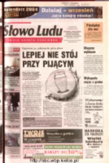 Słowo Ludu 2003 R.LIV, nr 284 (Ostrowiec, Starachowice, Skarżysko, Końskie, Ponidzie, Jędrzejów, Włoszczowa, Sandomierz, Staszów, Opatów)