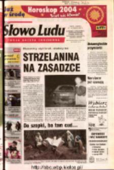 Słowo Ludu 2003 R.LIV, nr 298 (Ostrowiec, Starachowice, Skarżysko, Końskie, Ponidzie, Jędrzejów, Włoszczowa, Sandomierz, Staszów, Opatów)