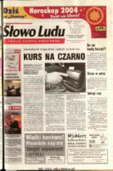 Słowo Ludu 2003 R.LIV, nr 301 (Ostrowiec, Starachowice, Skarżysko, Końskie)