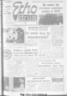 "Echo Dnia : dziennik RSW ""Prasa-Książka-Ruch"" 1973, R.3, nr 31"