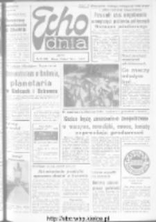 "Echo Dnia : dziennik RSW ""Prasa-Książka-Ruch"" 1973, R.3, nr 32"