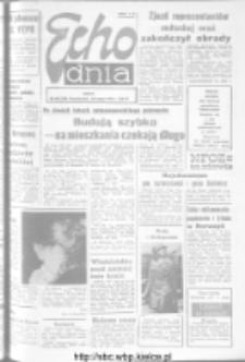 "Echo Dnia : dziennik RSW ""Prasa-Książka-Ruch"" 1973, R.3, nr 49"