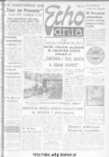 "Echo Dnia : dziennik RSW ""Prasa-Książka-Ruch"" 1973, R.3, nr 70"