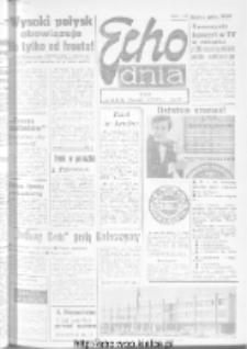 "Echo Dnia : dziennik RSW ""Prasa-Książka-Ruch"" 1973, R.3, nr 94"