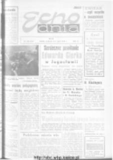 "Echo Dnia : dziennik RSW ""Prasa-Książka-Ruch"" 1973, R.3, nr 108"