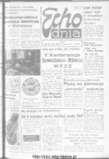"Echo Dnia : dziennik RSW ""Prasa-Książka-Ruch"" 1973, R.3, nr 122"