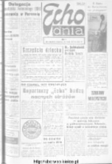"Echo Dnia : dziennik RSW ""Prasa-Książka-Ruch"" 1973, R.3, nr 130"