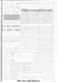 "Echo Dnia : dziennik RSW ""Prasa-Książka-Ruch"" 1973, R.3, nr 138"
