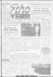 "Echo Dnia : dziennik RSW ""Prasa-Książka-Ruch"" 1973, R.3, nr 229"