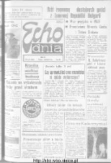 "Echo Dnia : dziennik RSW ""Prasa-Książka-Ruch"" 1973, R.3, nr 275"