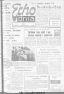 "Echo Dnia : dziennik RSW ""Prasa-Książka-Ruch"" 1973, R.3, nr 284"