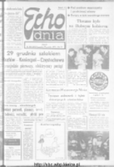 "Echo Dnia : dziennik RSW ""Prasa-Książka-Ruch"" 1973, R.3, nr 310"
