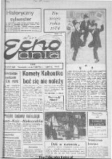 "Echo Dnia : dziennik RSW ""Prasa-Książka-Ruch"" 1974, R.4, nr 1"