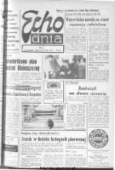 "Echo Dnia : dziennik RSW ""Prasa-Książka-Ruch"" 1974, R.4, nr 22"