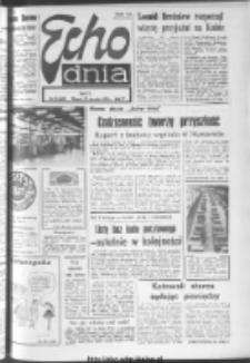 "Echo Dnia : dziennik RSW ""Prasa-Książka-Ruch"" 1974, R.4, nr 25"