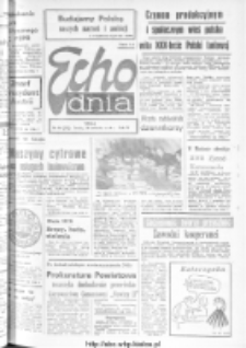 "Echo Dnia : dziennik RSW ""Prasa-Książka-Ruch"" 1974, R.4, nr 98"