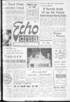 "Echo Dnia : dziennik RSW ""Prasa-Książka-Ruch"" 1974, R.4, nr 120"
