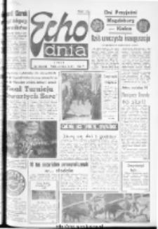 "Echo Dnia : dziennik RSW ""Prasa-Książka-Ruch"" 1974, R.4, nr 130"