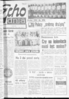"Echo Dnia : dziennik RSW ""Prasa-Książka-Ruch"" 1974, R.4, nr 161"