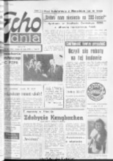 "Echo Dnia : dziennik RSW ""Prasa-Książka-Ruch"" 1974, R.4, nr 163"