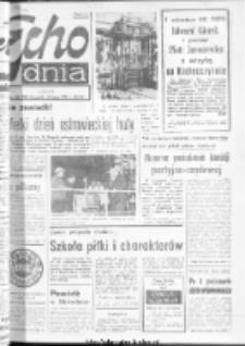 "Echo Dnia : dziennik RSW ""Prasa-Książka-Ruch"" 1974, R.4, nr 164"