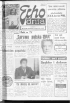 "Echo Dnia : dziennik RSW ""Prasa-Książka-Ruch"" 1974, R.4, nr 167"