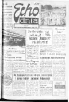 "Echo Dnia : dziennik RSW ""Prasa-Książka-Ruch"" 1974, R.4, nr 179"