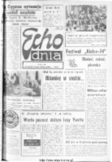 "Echo Dnia : dziennik RSW ""Prasa-Książka-Ruch"" 1974, R.4, nr 180"