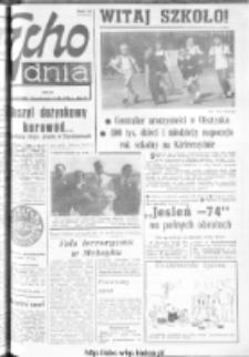 "Echo Dnia : dziennik RSW ""Prasa-Książka-Ruch"" 1974, R.4, nr 209"