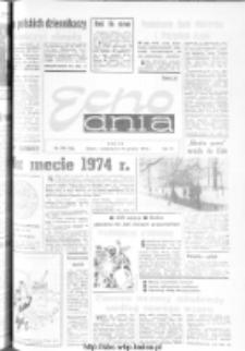 "Echo Dnia : dziennik RSW ""Prasa-Książka-Ruch"" 1974, R.4, nr 298"