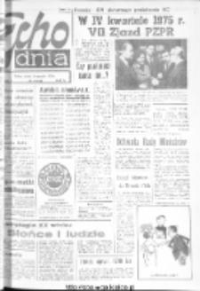 "Echo Dnia : dziennik RSW ""Prasa-Książka-Ruch"" 1975, nr 6"