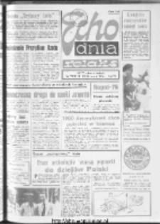 "Echo Dnia : dziennik RSW ""Prasa-Książka-Ruch"" 1976, nr 194"