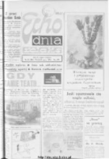 "Echo Dnia : dziennik RSW ""Prasa-Książka-Ruch"" 1977, R.7, nr 69"